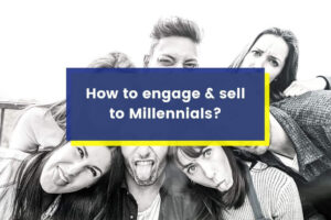MILLENNIAL MARKETING 2020: Why Millennial Shoppers will buy (OR NOT) your products?