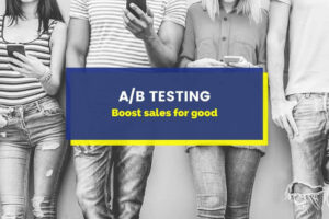 A/B testing: Proven strategies to skyrocket conversions & Improve UX