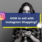 How to start with Instagram Shopping