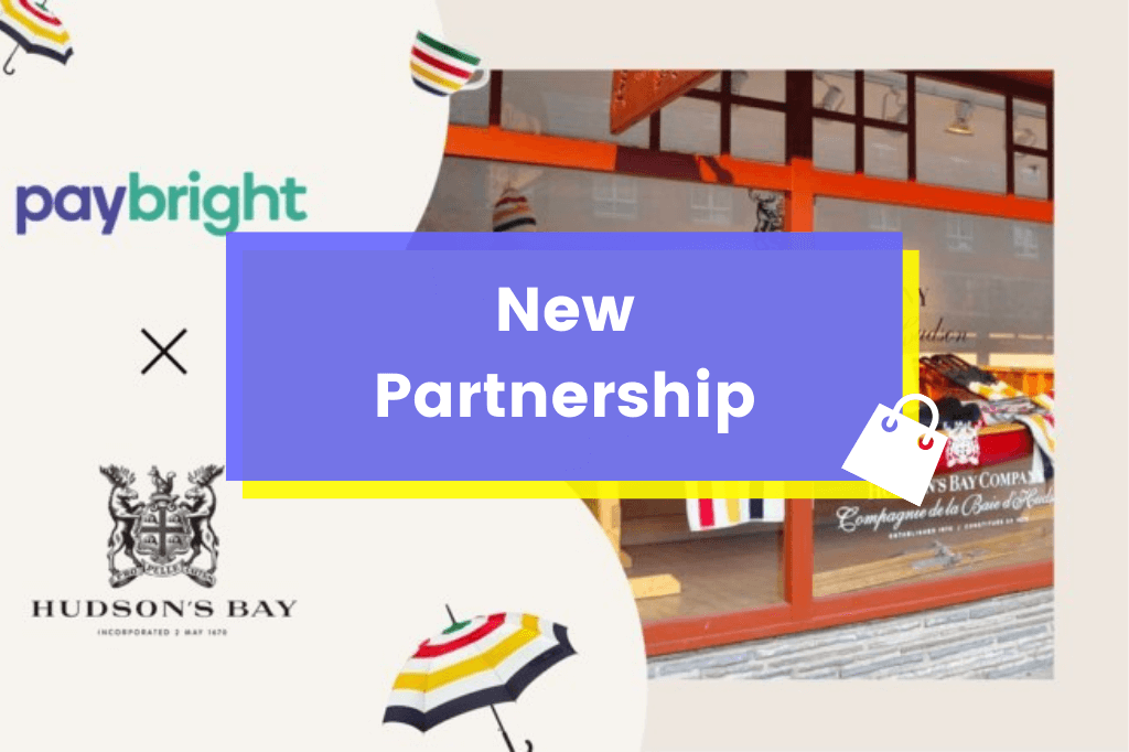 NEW PARTNERSHIP: Hudson's Bay Teams Up with Paybright (2020)